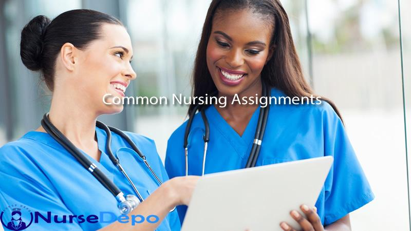 Common Nursing Assignments