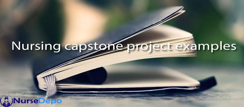 Nursing capstone project examples
