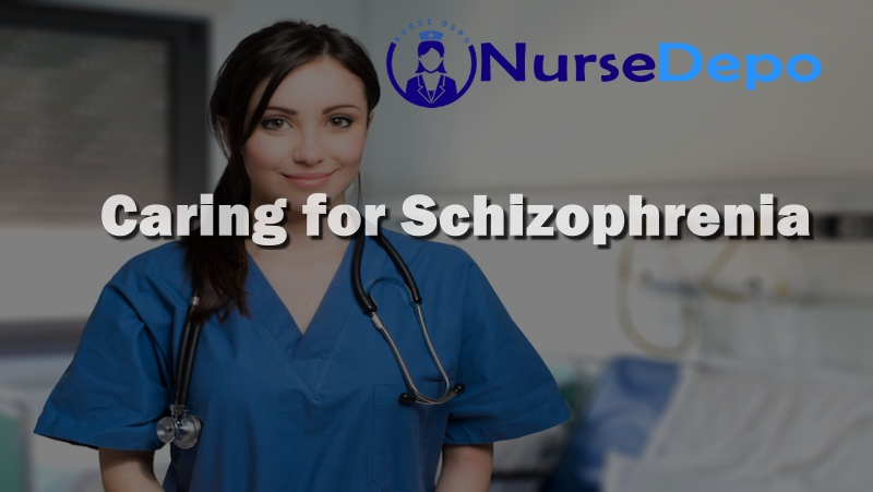 Caring for Schizophrenia