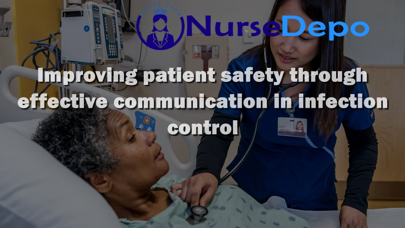 Improving Patient Safety Through Effective Communication