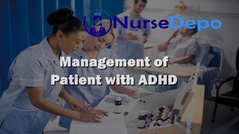 Management of patient with ADHD