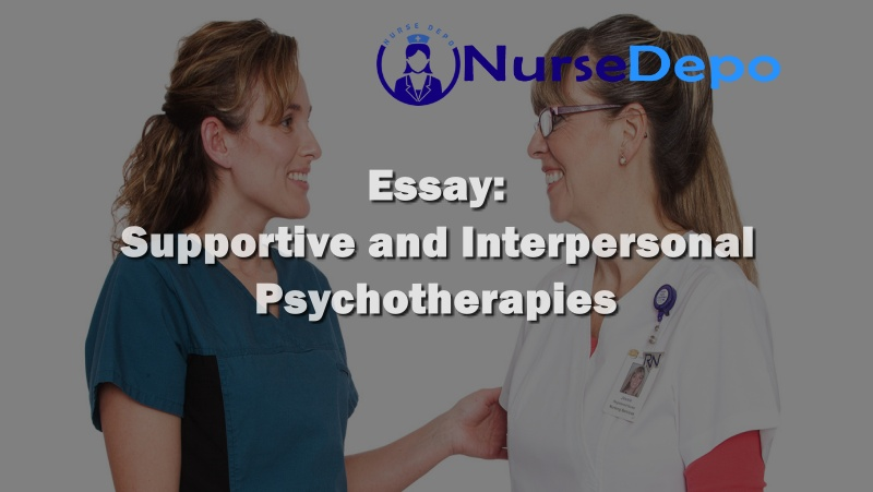 Supportive and Interpersonal Psychotherapies